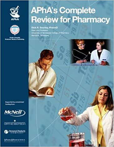 APhA S Complete Review For Pharmacy James C Eoff Dick R