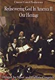 Rediscovering God in America II: Our Heritage (DVD)
