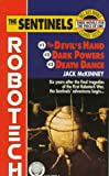 img - for Sentinels (Robotech Omnibus, Vols. 1-3: Devil's Hand, Dark Powers, Death Dance) book / textbook / text book