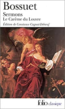 Sermons, Carême du Louvre par Bossuet