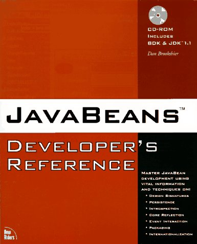 Java Beans Developer's Reference by Brand: New Riders Pub
