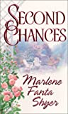 Second Chances, Marlene Fanta Shyer, 1575667916