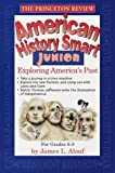 American History Smart Junior, Stephen Fleury and Princeton Review Staff, 0679773576