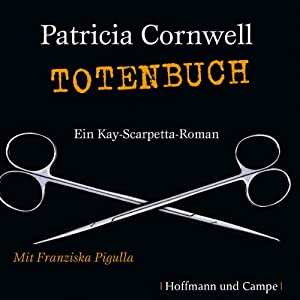 Totenbuch (Kay Scarpetta 15) Hörbuch