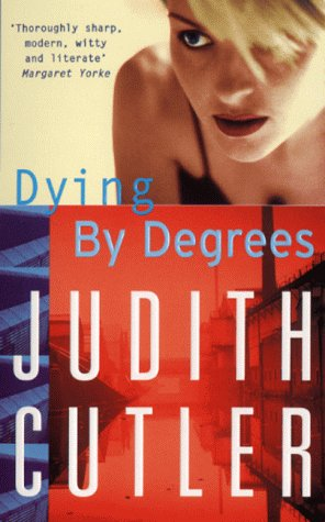 book cover of Dying By Degrees