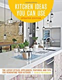From the latest in backsplashes to elegant faucet fixtures, Kitchen Ideas You Can Use, Updated Edition helps you create the kitchen of your dreams. The kitchen is one of the most popular DIY home renovation projects, with simple upgrades and whole...
