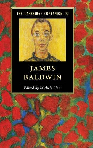 The Cambridge Companion to James Baldwin (Cambridge Companions to Literature) PDF
