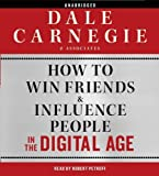 [(How to Win Friends and Influence People in the Digital Age)] [Author: Carnegie & Associates Inc.] published on (October, 2011)
