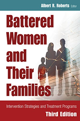 Download Battered Women and Their Families: Intervention Strategies and Treatment Programs, Third Edition (Springer Series on Family Violence) Pdf