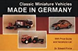 img - for Classic Miniature Vehicles: Made in Germany book / textbook / text book