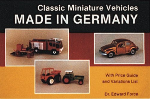 (Classic Miniature Vehicles: Made in Germany )