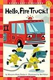 Hello, Fire Truck!, Marjorie Parker, 0439598907