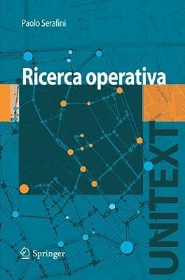 Ricerca Operativa (UNITEXT) (Italian Edition) by Paolo