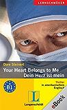 Your Heart Belongs to Me - Dein Herz ist mein: Dein Herz ist mein
