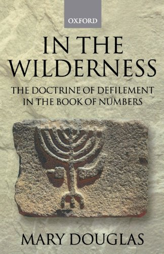In The Wilderness: The Doctrine of Defilement in the Book of Numbers (Journal for the Study of the Old Testament. Supple