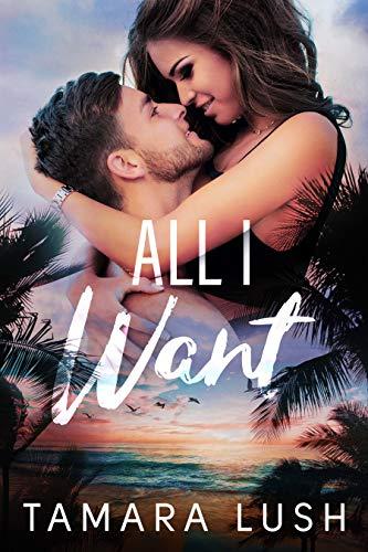 All I Want -Tamara Lush