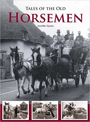 Tales of the Old Horsemen