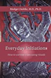 Everyday Initiations, Rudiger Dahlke, 1885394233