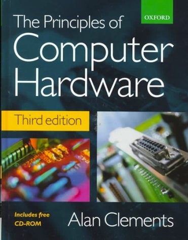 Principles of Computer Hardware (With CD-ROM)