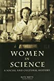 Women in Science: A Social and Cultural History, Ruth Watts, 0415253063