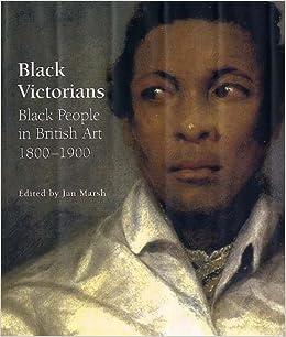 black victorians black people in british art 1800 1900 amazon co