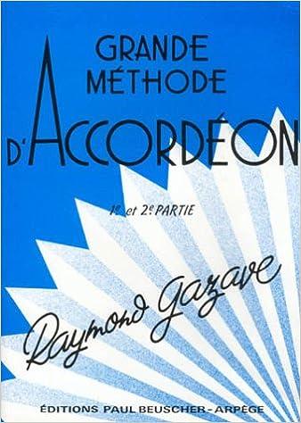 Partition 1ere et 2e annee Methode accordeon Gazave