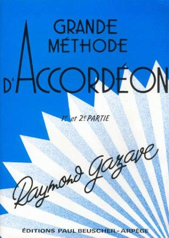 Partition : Methode accordeon Gazave (1ere et 2e annee) Broché – 1 mai 1996 Paul Beuscher B0002DVOEG Musique Partitions musicales