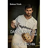 Dan Alexander, Pitcher (Bottom of the Ninth Book 1)
