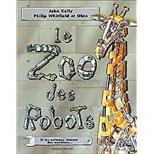 ZOO DES ROBOTS (LE)
