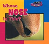 Whose Nose Is This?, Wayne Lynch, 0836836421