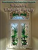 Windows of Enduring Beauty (Wardell Publications Studio Designer)