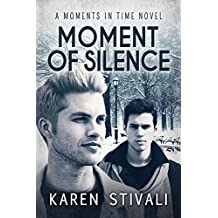 Moment of Silence (Moments In Time Book 4)