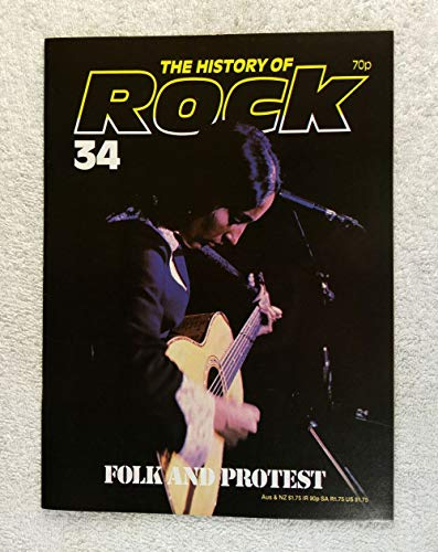 Joan Baez - Folk and Protest - The History of Rock Magazine #34 (1982) - Other Content: Pete Seeger, The Kingston Trio, Woody Guthrie - 20 Pages