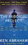 2: The Prodigal Project Book II: Exodus