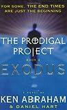 Exodus, Ken Abraham and Daniel Hart, 0452284473