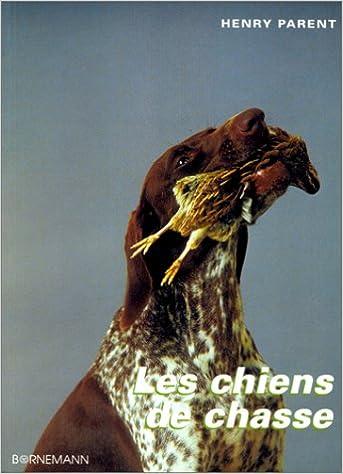 En ligne Les Chiens de chasse pdf, epub