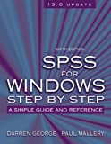SPSS for Windows Step by Step, Darren George and Paul Mallery, 0205480713