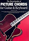 The Encyclopedia of Picture Chords for Guitar and Keyboard, Leonard Vogler, 0825616387