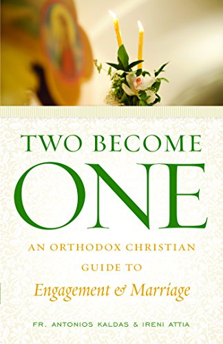 B.o.o.k Two Become One: An Orthodox Christian Guide to Engagement and Marriage<br />[R.A.R]