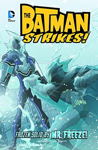 Frozen Solid by Mr. Freeze! (Batman Strikes!)