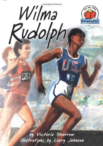 Wilma Rudolph (On My Own Biographies (Hardcover))