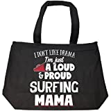 I'm Just A Loud And Proud Surfing Mama - Tote Bag With Zip