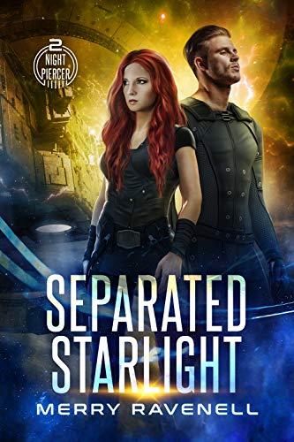 Separated Starlight (NightPiercer Book 2) by [Ravenell, Merry]