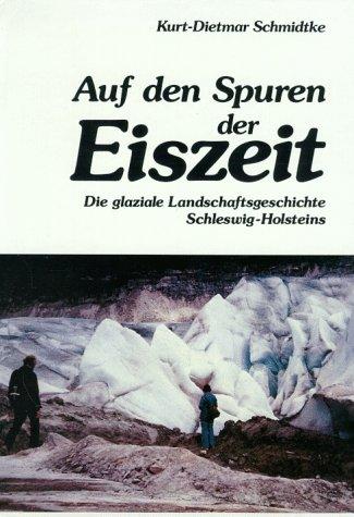 Auf den Spuren der Eiszeit