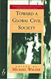 img - for Toward a Global Civil Society book / textbook / text book