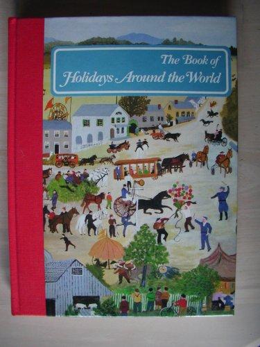 The Book of Holidays Around the World Alice van Straalen
