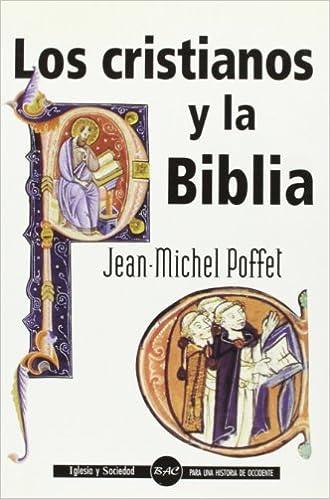 Fácil descarga de libros en inglés Los cristianos y la Biblia (IGLESIA Y SOCIEDAD) PDF DJVU 8479145226