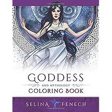 Goddess and Mythology Coloring Book (Fantasy Coloring by Selina) (Volume 9)