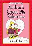 Arthur's Great Big Valentine, Lillian Hoban, 006022407X