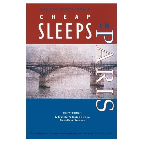 Cheap Sleeps in Paris (Cheap Sleeps) Chronicle Books LLC Staff